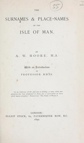 The surnames & place-names of the Isle of Man.