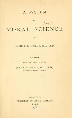 A system of moral science.