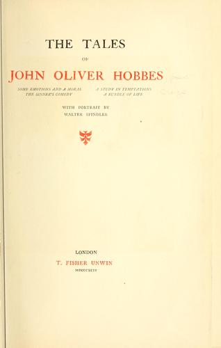 The tales of John Oliver Hobbes i.e. P. Craigie