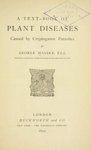 Download A text-book of plant diseases caused by cryptogamic parasites