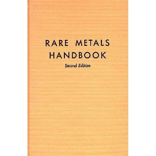 Rare metals handbook.