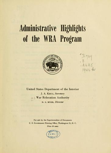 Administrative highlights of the WRA program