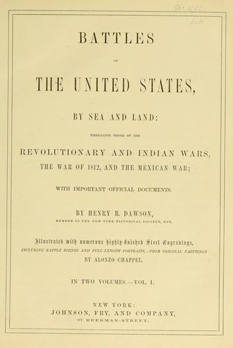 Battles of the United States, by sea and land