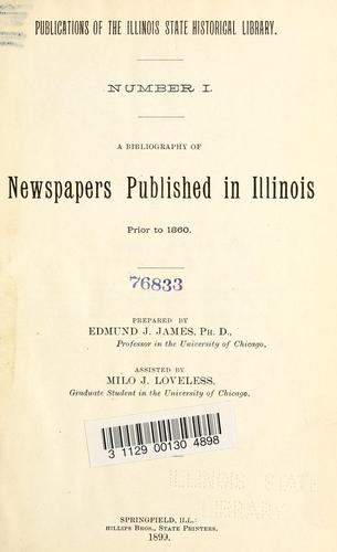 Download A Bibliography of newspapers published in Illinois prior to 1860