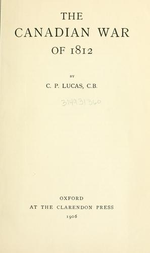 Download The Canadian war of 1812.