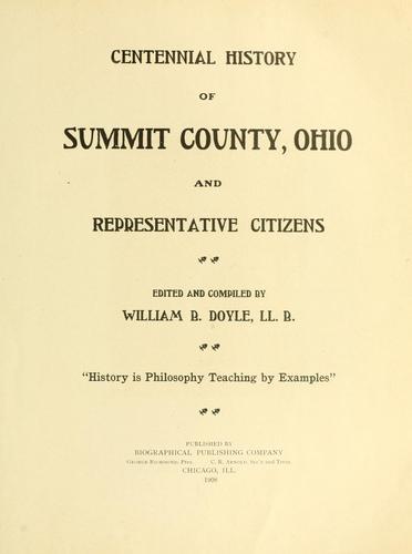 Centennial history of Summit County, Ohio and representative citizens