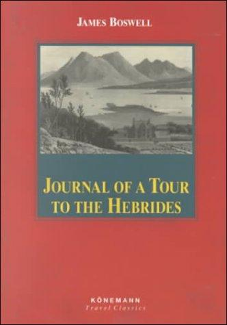 Download Journal of a Tour to the Hebrides With Samuel Johnson, L.L.D. (Konemann Classics)
