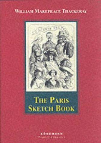 Download The Paris Sketch Book of Mr. M. A. Titmarsh (Konemann Classics)