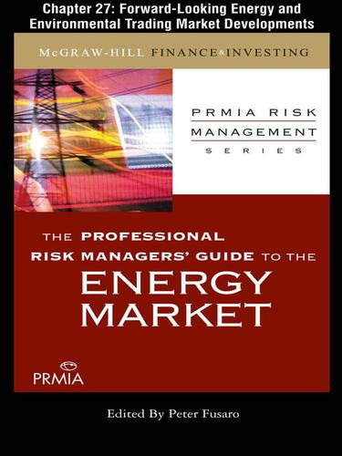 Forward-Looking Energy and Environmental Trading Market Developments by Professional Risk Managers' International Association (PRMIA)