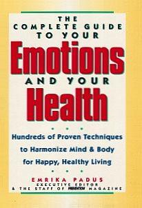 Download The complete guide to your emotions and your health