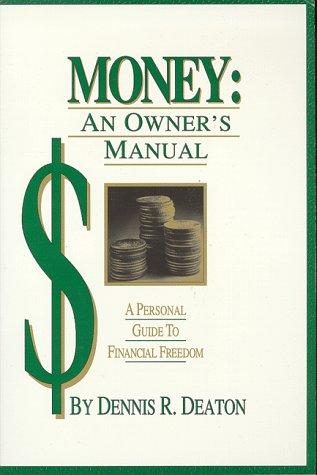 Download Money: An Owners Manual