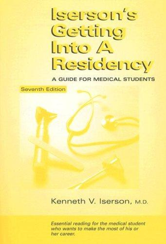 Download Iserson's Getting Into a Residency