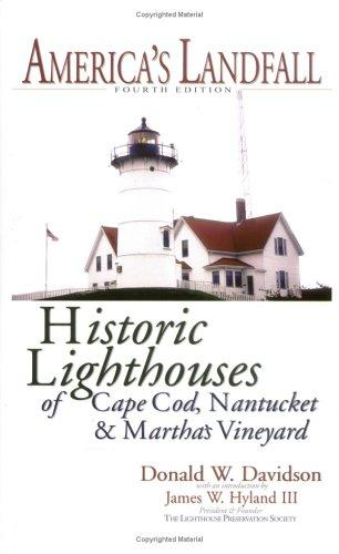 Image for America's Landfall: The Historic Lighthouses of Cape Cod, Nantucket & Martha's Vineyard
