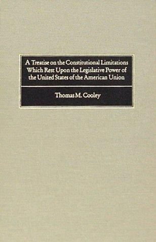 Download A treatise on the constitutional limitations which rest upon the legislative power of the states of the American union