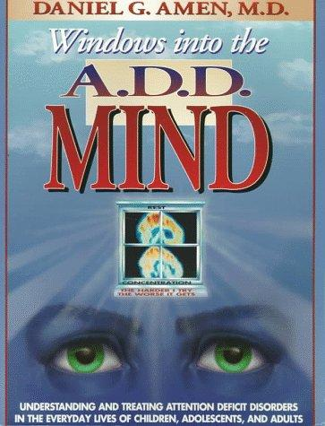 Download Windows into the A.D.D. Mind