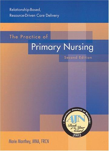 The Practice of Primary Nursing