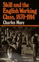 Skill and the English working class, 1870-1914