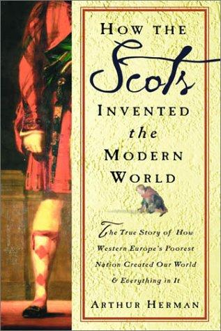 Download How the Scots invented the Modern World
