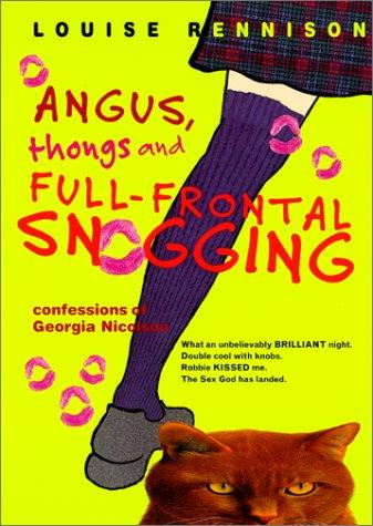 Angus, Thongs, and Full-Frontal Snogging