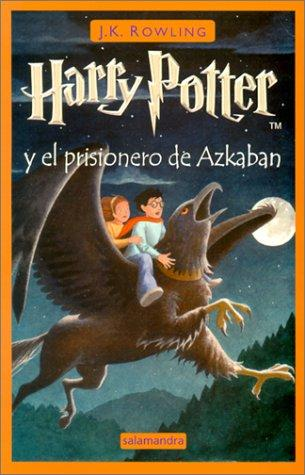 Download Harry Potter Y El Prisionero De Azkaban/Harry Potter and the Prisoner of Azkaban