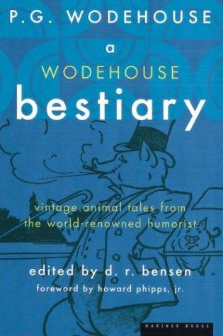 Download A Wodehouse Bestiary (P.G. Wodehouse Collection)