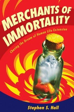 Merchants of Immortality