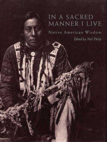 In a Sacred Manner I Live