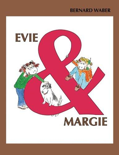 Evie and Margie