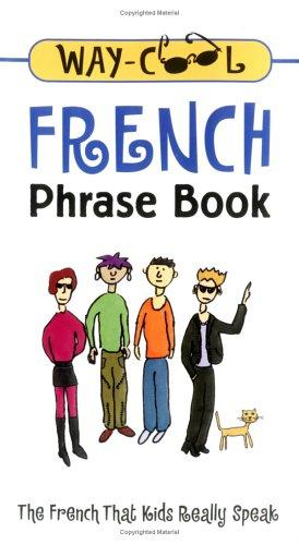 Download Way cool French phrase book