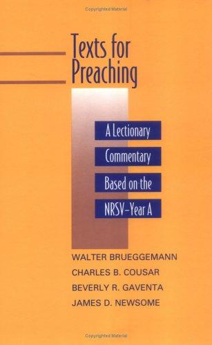 Image for Texts for Preaching: A Lectionary Commentary, Based on the NRSV Year A (Revised for Volume 1)