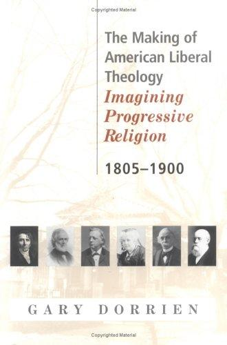 Download The making of American liberal theology