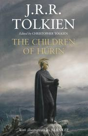 The Children of Hurin [Illustrated] [Hardcover] by Tolkien, J.R.R.; Tolkien, ...