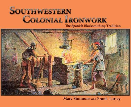 Download Southwestern Colonial Ironwork