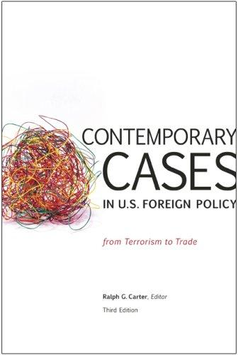 Download Contemporary Cases in U.S. Foreign Policy