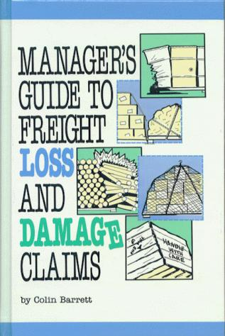 Download Manager's Guide to Freight Loss and Damage Claims