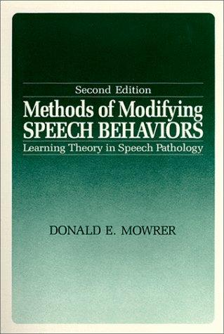 Methods of Modifying Speech Behaviors