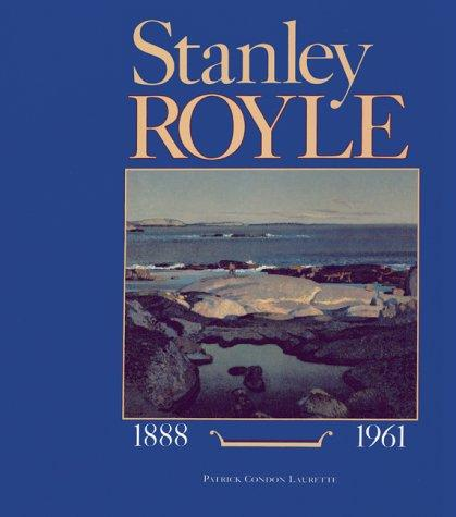 Image for Stanley Royle, 1888-1961