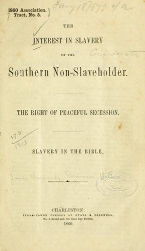 The interest in slavery of the southern non-slave-holder.