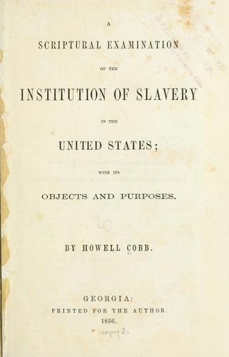 A Scriptural examination of the institution of slavery in the United States