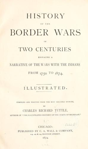History of the border wars of two centuries