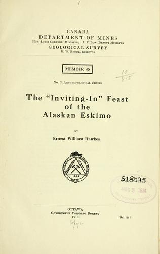 "The ""Inviting-in"" feast of the Alaskan Eskimo"