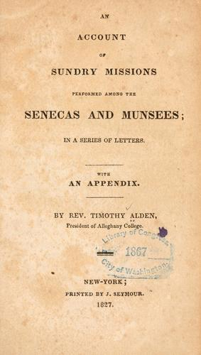 An account of sundry missions performed among the Senecas and Munsees