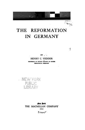Download The reformation in Germany.