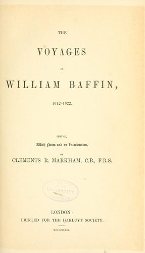 The voyages of William Baffin, 1612-1622.