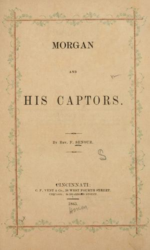 Morgan and his captors.