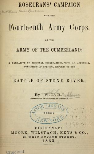 Download Rosecrans' campaign with the Fourteenth Army Corps, or, the Army of the Cumberland