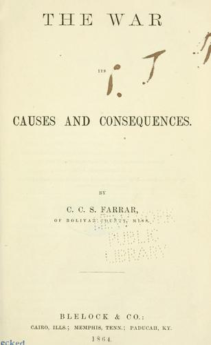 Download The war, its causes and consequences.