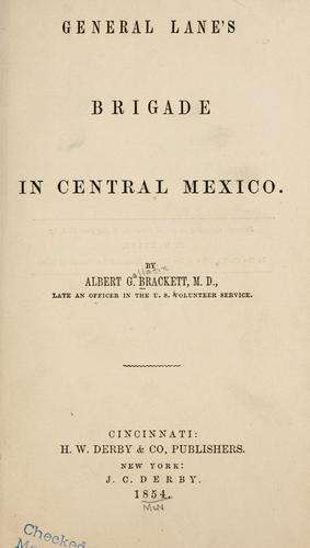 General Lane's brigade in central Mexico.