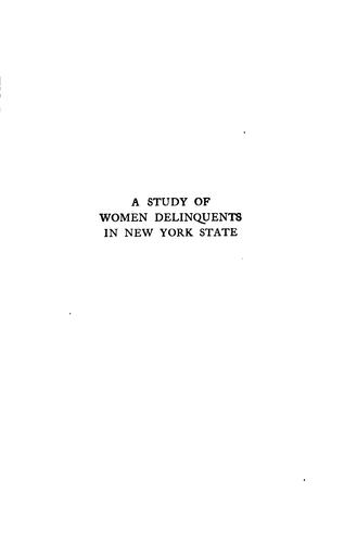 Download A study of women delinquents in New York state