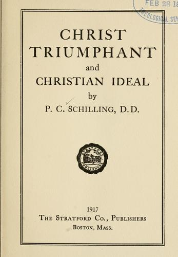 Download Christ triumphant and Christian ideal